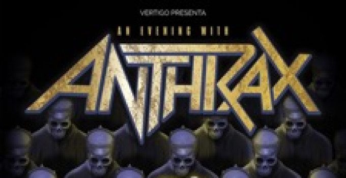 "ANTHRAX: suonano dal vivo e per intero ""Among The Living"" - unica data italiana!"