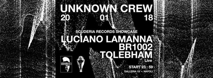Unknown Crew presents: Scuderia Records showcase